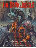 The Dark Judges: The Fall of Deadworld [Hardcov...