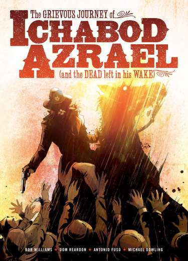 The Grievous Journey of Ichabod Azrael (And the Dead Left in his Wake)