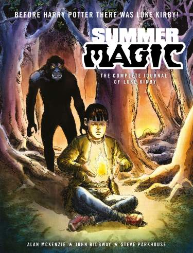 Summer Magic: The Complete Journal of Luke Kirby [Hardback]