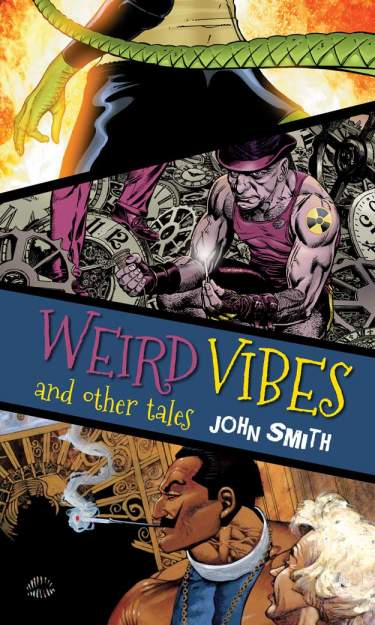 Weird Vibes and Other Tales