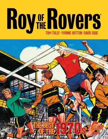 Roy of the Rovers: Best of '70s Volume 1