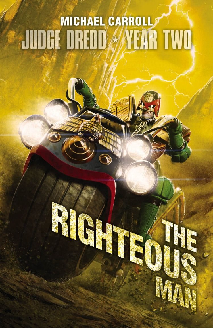 Judge Dredd Year Two: The Righteous Man