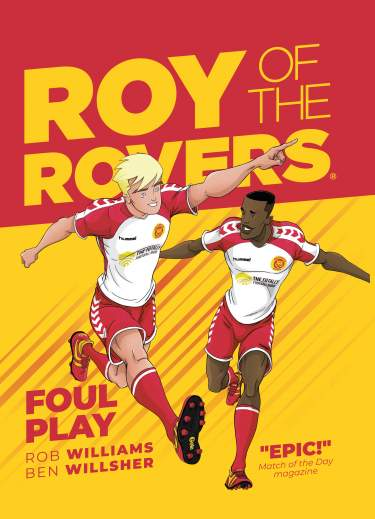 Roy of the Rovers: Foul Play