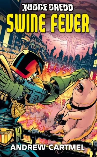 Judge Dredd: Swine Fever