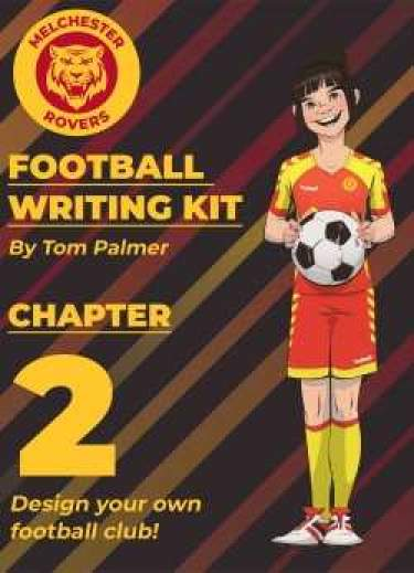 Football Writing Kit: Chapter Two – Design your own football club!