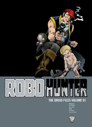 Robo-Hunter The Droid Files: Volume 1