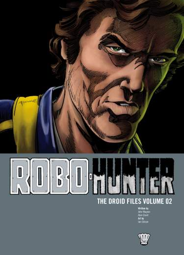 Robo-Hunter The Droid Files: Volume 2