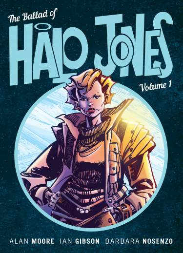 Ballad of Halo Jones - Book 01