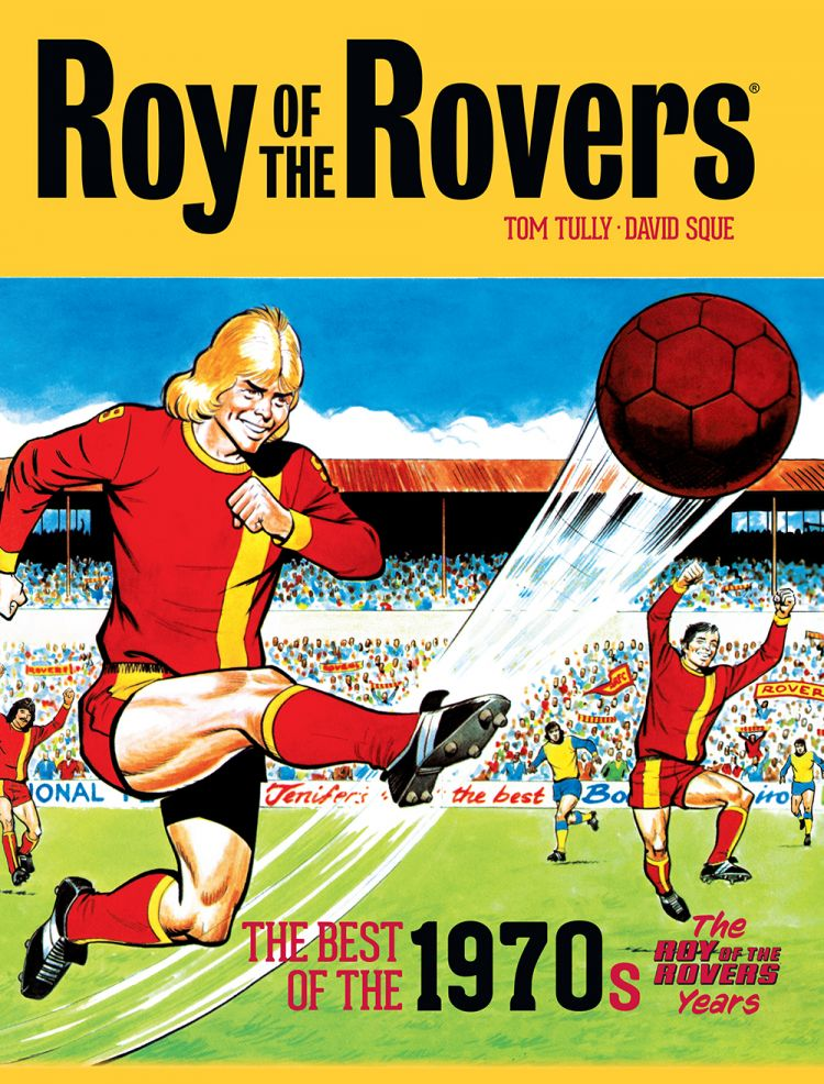 Roy of the Rovers best of 1970s Volume 2