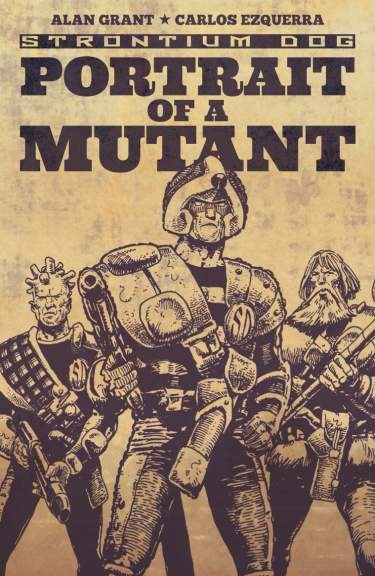 Strontium Dog: Portrait of a Mutant
