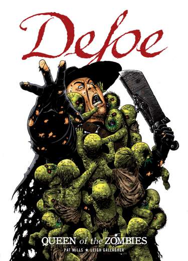 Defoe: Queen of the Zombies