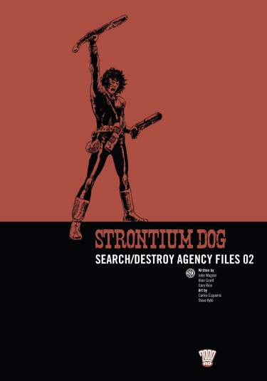 Strontium Dog: S/D Agency Files 02