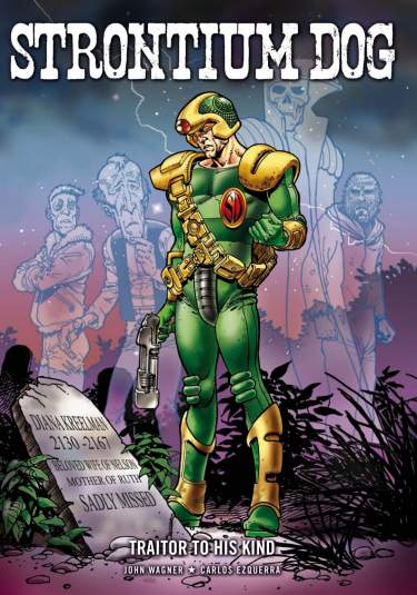 Strontium Dog: Traitor To His Kind