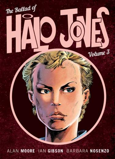 Ballad of Halo Jones - Book 03