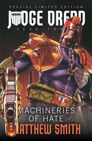 Judge Dredd: Machineries of Hate