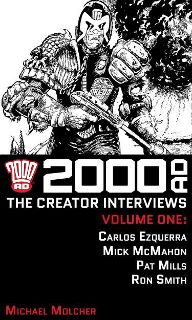 2000 AD: The Creator Interviews - Volume 01