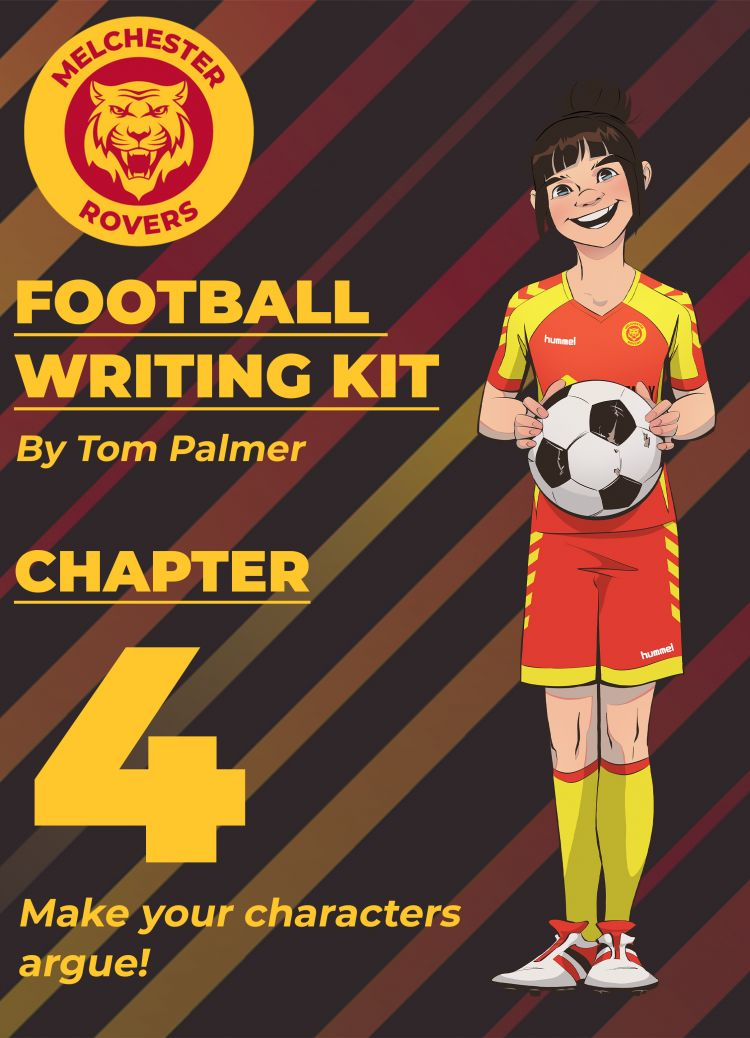 Football Writing Kit: Chapter Four – Arguments!