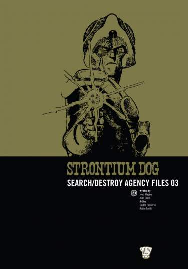 Strontium Dog: S/D Agency Files 03
