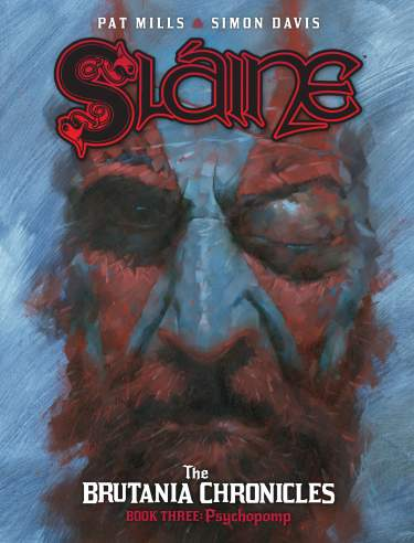 Sláine: The Brutania Chronicles - Book 3