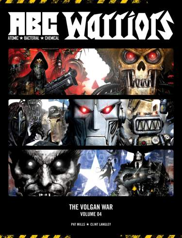 A.B.C. Warriors: The Volgan War Vol. 4- Hardback