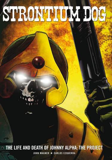 Strontium Dog: The Life and Death of Johnny Alpha - The Project