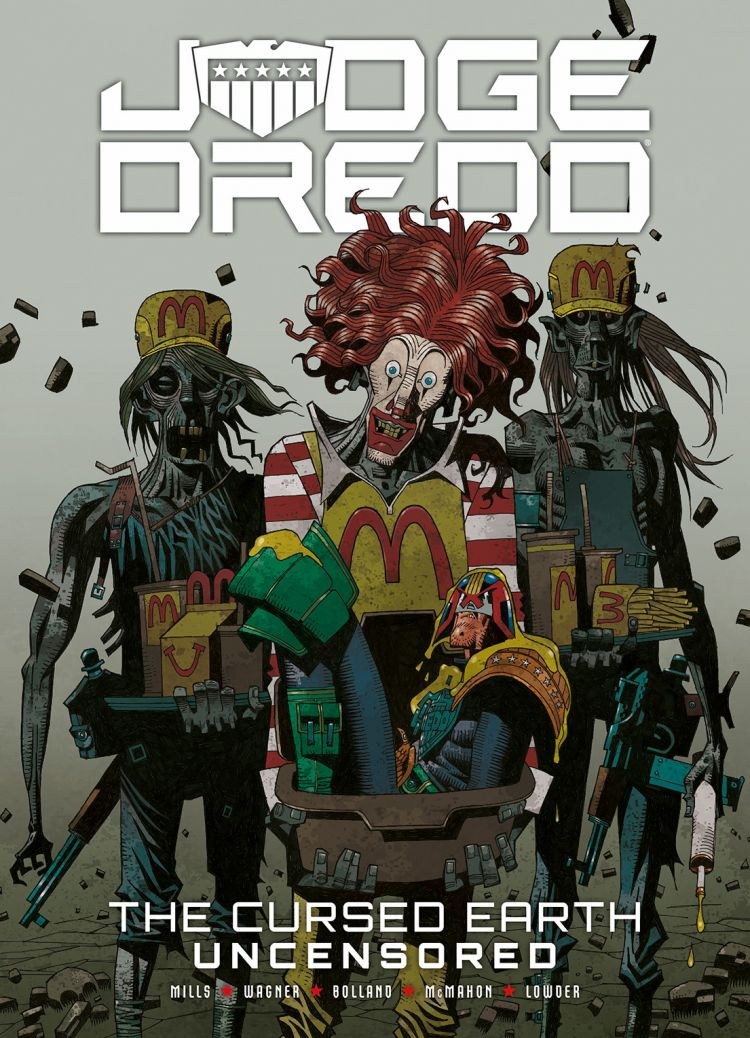 Judge Dredd: The Cursed Earth Uncensored [Paperback]