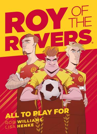 Roy of The Rovers: All to Play for