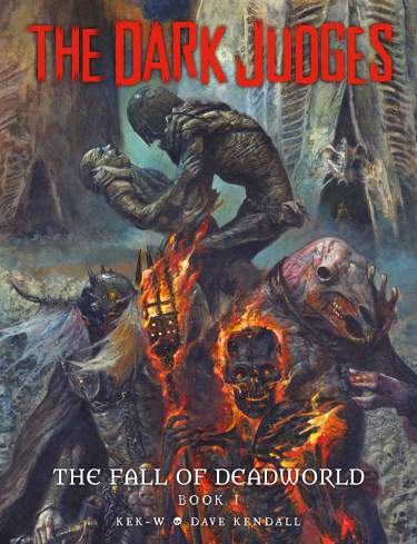 The Dark Judges: The Fall of Deadworld [Hardcover]
