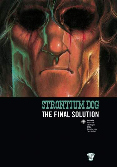 Strontium Dog: The Final Solution