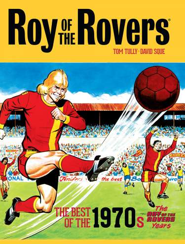 Roy of the Rovers: best of 1970s Volume 2